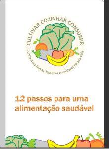 A capa traz desenhos de legumes e frutas e o título do livro: 12 passos para uma alimentação saudável