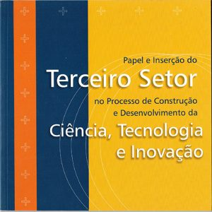 Capa de fundo amarelo e azul em que se lê em destaque: Terceiro Setor Ciência, Tecnologia e Inovação