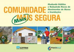 A capa do livro traz sequência de 4 desenhos de situações de risco e ações para a segurança. Pessoas recolhendo o lixo, jogando lixo na lata de lixo e plantando árvores.