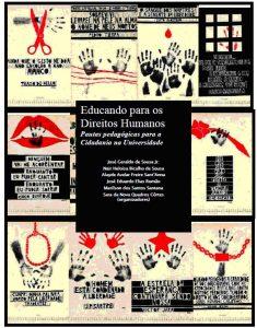 Capa do livro Educando para os direitos humanos em que se vê imagens desenhadas em preto e vermelho de mãos, bocas e pessoas, simbolizando direitos básicos como o de expressão
