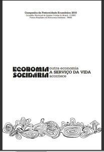 """Capa do artigo em que se lê o título: """"Economia Solidária: Outra Economia a serviço da vida"""""""