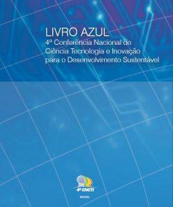 Capa azul em que se lê o título: Livro Azul - 4a Conferência Nacional de CTI para o Desenvolvimento Sustentável