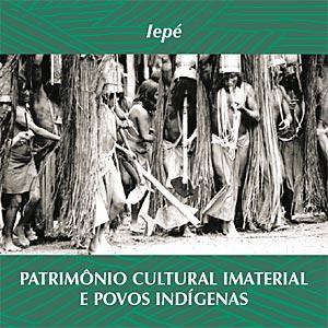 Capa da publicação que traz uma foto de comunidade indígena em ritual