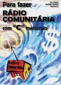 """A imagem de capa mostra uma pintura de uma casinha em que se lê """"rádio comunitária"""" """"surfando"""" em uma onda que tem o sifrão marcado"""