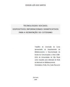 """Capa em que se lê o título: """"Tecnologias sociais: dispositivos informacionais significativos para a reinvenção do cotidiano"""""""