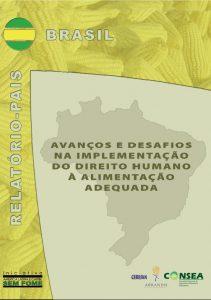 Capa do livro com imagem de fundo do mapa do Brasil. Sobre o mapa se lê o título: Avanços e desafios na implementação do direito humano à alimentação adequada.