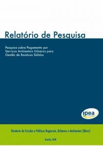 Imagem de capa do relatório em que se lê o título em destaque do fundo azul: Pesquisa sobre pagamento por serviços ambientais urbanos para gestão de resíduos sólidos