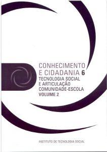 Capa:Serie Conhecimento e Cidadania - 6.2 Tecnologia Social e Articulação Comunidade-Escola