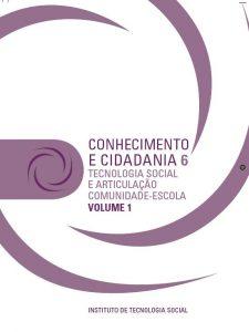 Capa: Serie Conhecimento e Cidadania - 6.1 Tecnologia Social e Articulação Comunidade-Escola