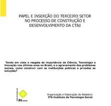 Caderno 1o Seminário Papel e Inserção do Terceiro Setor no Processo de Construção e Desenvolvimento da CT e I
