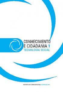 Capa: Série Conhecimento e Cidadania - 1 Tecnologia Social