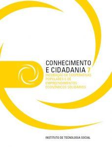 Capa: Serie Conhecimento e Cidadania - 7 Incubação de cooperativas populares e de empreendimentos econômicos solidários