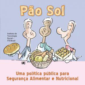 Capa: Cartilha Pão Sol - Uma Política Pública para Segurança Alimentar e Nutricional