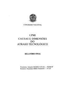 Relatório CPMI causas e dimensões do atraso tecnológico - Relatório Final